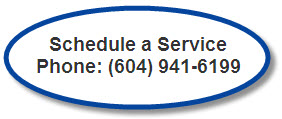 Schedule a service call - Phone: (604) 941-6199